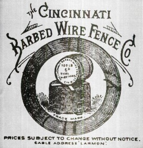 Larmon was head of the newly-formed Cincinnati Barbed Wire Fence Company