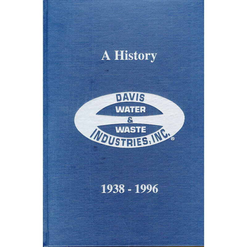 A History of Davis Water & Waste, 1938-1996