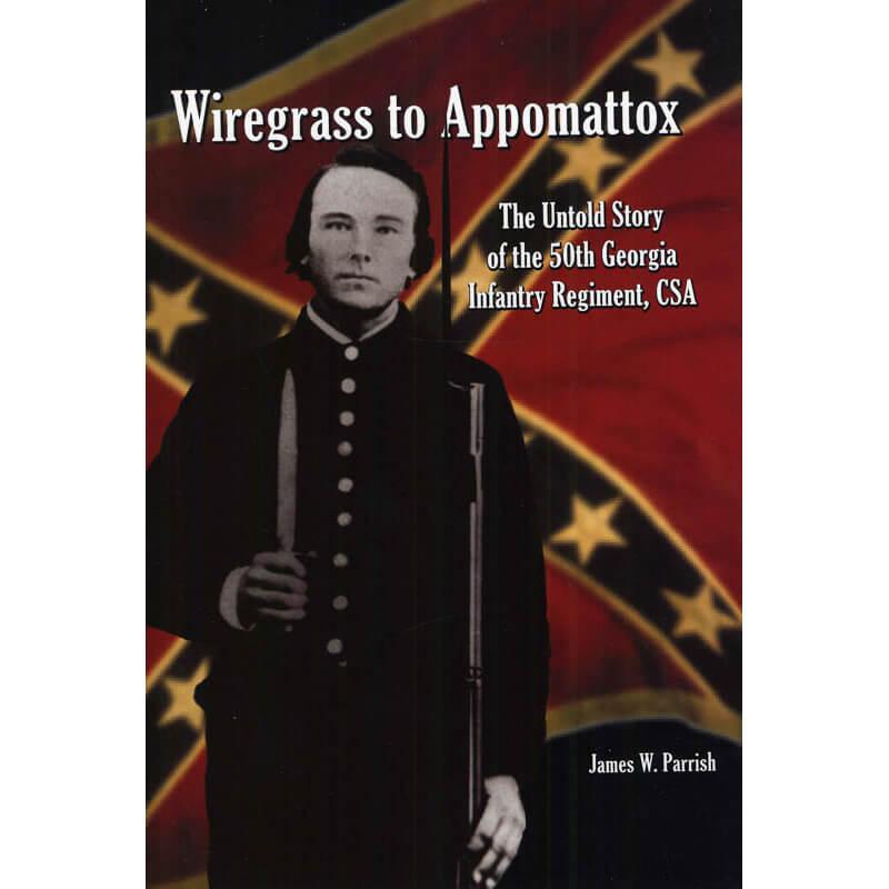 Wiregrass to Appomattox - eBay Image