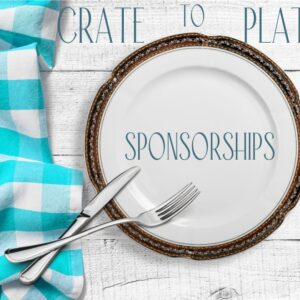 Crate to Plate: Sponsorships