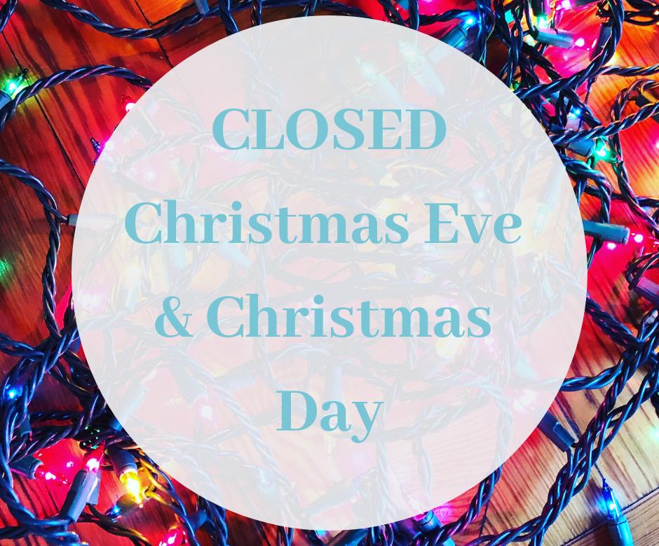 CHRISTMAS CLOSED