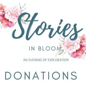 Stories In Bloom Donations
