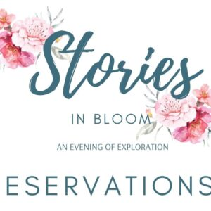 Stories In Bloom Reservations